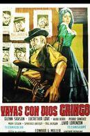 Vayas con dios gringo (1966) regia Edoardo Mulargia